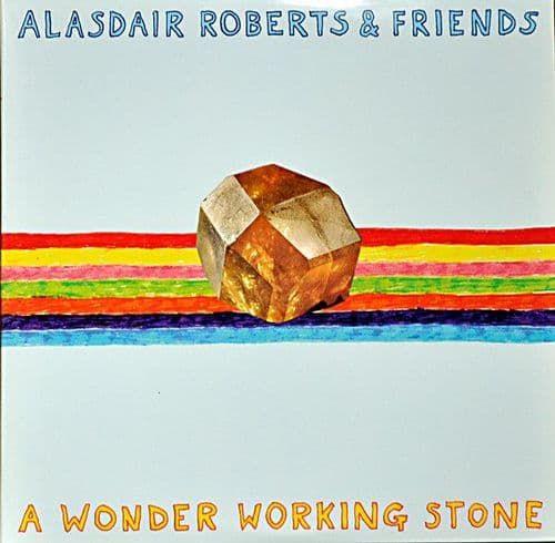 Alasdair Roberts<br>A Wonder Working Stone<br>2LP